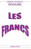 Didier-Georges Dooghe - Les Francs.
