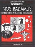 Didier-Georges Dooghe - Nostradamus et les chroniques bibliques.