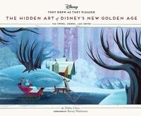 Didier Ghez - Hidden Art of Disney New Golden Age.