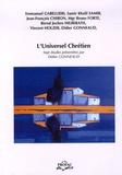 Didier Gonneau et Emmanuel Gaballieri - L'Universel Chrétien en question - Colloque international.