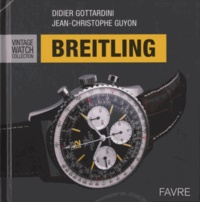 Didier Gottardini et Jean-Christophe Guyon - Breitling - Vintage Watch Collection.