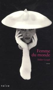 Didier Goupil - Femme du monde.