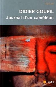 Didier Goupil - Journal d'un caméléon.