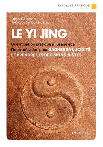 Le Yi Jing - Didier Goutman - 9782212506334 - 6,99 €