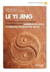 Didier Goutman - Le Yi Jing.