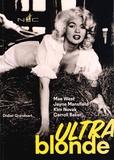 Didier Grandsart - Ultra blonde - Mae West, Jayne Mansfield, Kim Novak, Carroll Baker.