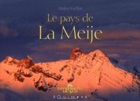 Didier Grillet - Le pays de la Meije.