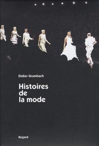 Didier Grumbach - Histoires de la mode.