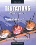 Didier Guérin - Tentations roannaises - Sensations sucrées.