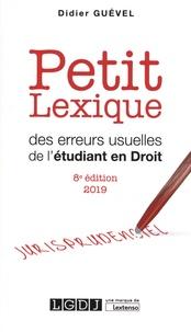 Didier Guével - Petit lexique des erreurs usuelles de l'étudiant en droit.