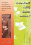 Didier Guilbaud et  Collectif - L'action culturelle en BDP, locomotive ou danseuse ?.