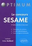 Didier Guillard - Le concours Sésame.