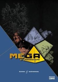 Didier Guiserix - Mega, le 5e paradigme, supplément écran.