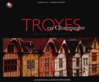 Troyes en Champagne - Didier Guy | Showmesound.org