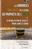 Didier Hamoneau - Les annonces bibliques de la venue du prophète de l'Islam - Et La réabilitation de Jésus et Marie dans le Coran.