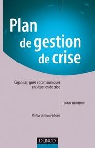Didier Heiderich - Plan de gestion de crise.
