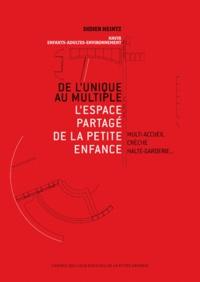 De lunique au multiple - Lespace partagé de la petite enfance.pdf