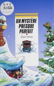 Didier Herlem - Un mystère presque parfait.