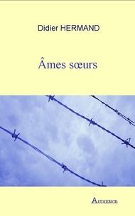 Didier Hermand - Ames soeurs.