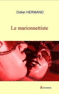 Didier Hermand - Le marionnettiste.