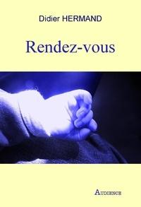 Didier Hermand - Rendez-vous.