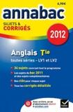 Didier Hourquin et Jeanne-France Bignaux Rattier - Anglais Tle toutes séries LV1 et LV2 - Sujets et corrigés.