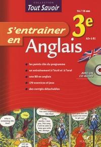 Didier Hourquin et Jeanne-France Rattier - S'entraîner en Anglais 3e. 1 CD audio