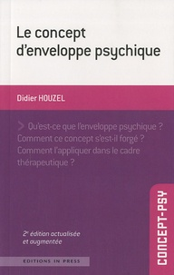 Didier Houzel - Le concept d'enveloppe psychique.