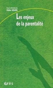Didier Houzel - Les enjeux de la parentalité.
