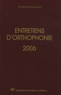 Didier-Jacques Duché et Christophe-Loïc Gérard - Entretiens d'orthophonie 2006.