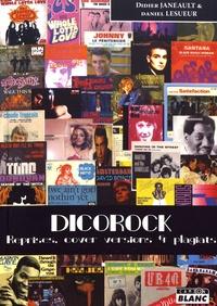 Didier Janeault et Daniel Lesueur - Dicorock - Reprises, cover versions & plagiats.