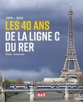 Didier Janssoone - 1979-2019 Les 40 ans de la ligne C du RER.