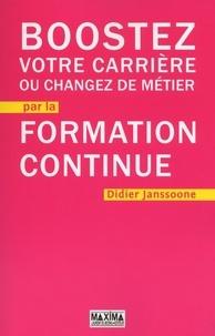 Didier Janssoone - Boostez votre carrière ou changez de métier par la formation continue.