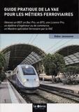 Didier Janssoone - Guide pratique de la VAE pour les métiers ferroviaires.