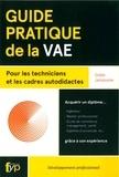 Didier Janssoone - Guide pratique de la VAE - Pour les techniciens et les cadres autodidactes.