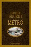 Didier Janssoone - Guide secret du métro.