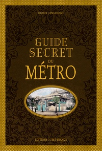 Didier Janssoone - Guide secret du métro.