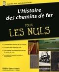 Didier Janssoone - Histoire des chemins de fer Pour les Nuls.