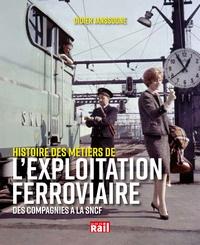 Deedr.fr Histoire des métiers de l'exploitation ferroviaire - Des compagnies à la SNCF Image