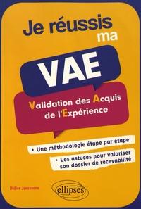Didier Janssoone - Je réussis ma VAE - Validation des acquis de l'expérience.
