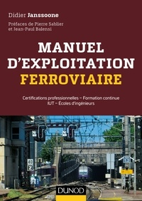 Didier Janssoone - Manuel d'exploitation ferroviaire - Certifications professionnelles, formation continue, IUT, école d'ingénieurs.