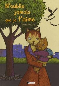 Didier Jean et  Zad - N'oublie jamais que je t'aime.
