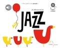 Didier Jeunesse - Je découvre le jazz.