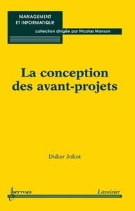 Didier Joliot - La conception des avant projets.