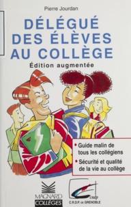 Didier Jourdan - Délégué des élèves au collège - Collégiens d'aujourd'hui.