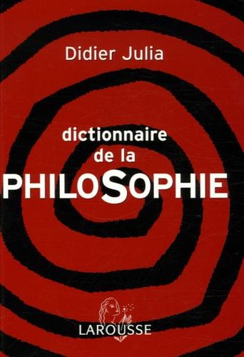 Didier Julia - Dictionnaire de la philosophie.