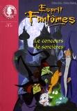 Didier Julia et Valérie Hadida - Esprit Fantômes Tome 10 : Le concours de sorcières.