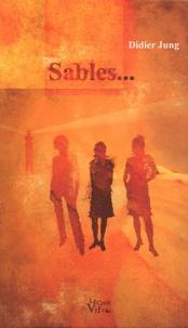 Didier Jung - Sables....