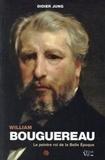 Didier Jung - William Bouguereau - Le peintre roi de la Belle Epoque.