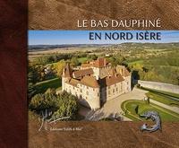 Didier Jungers - Le bas-Dauphiné en Nord-Isère.